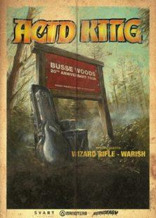 Acid king wizard rifle tour